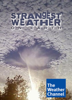 Самая странная погода на Земле